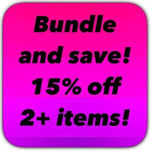 Bundle and save! 15% off 2+ items!